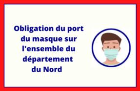 Covid-19 : Obligation du port du masque sur l'ensemble des communes du département du Nord