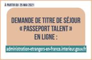 Dématérialisation de la demande de titre de séjour « passeport talent »